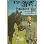 In Wendy's Library – Understanding Equitation by Jean St. Fort Paillard